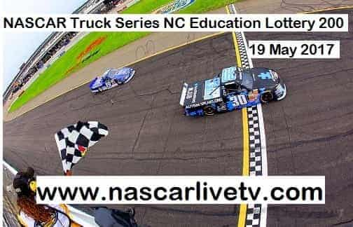 NASCAR Truck Series NC Education Lottery 200 live