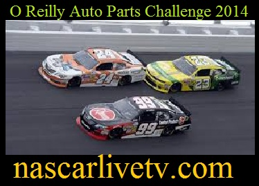 O Reilly Auto Parts Challenge 2014