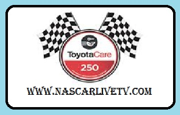 ToyotaCare 250 live
