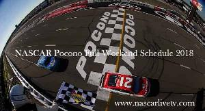 NASCAR Pocono Full Weekend Schedule 2018